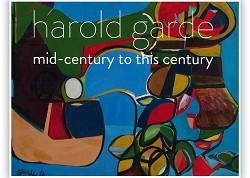 Harold Garde: Mid-Century to this Century