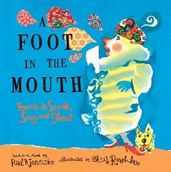 A Foot in the Mouth by Chris Raschka
