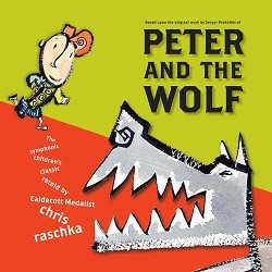 Peter and the Wolf by Chris Raschka,9780689856525